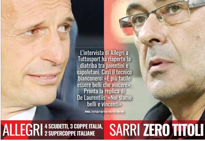 Tuttosport contro Napoli: Allegri ha vinto nove trofei Sarri zero.Il commento lascia poco spazio a possibili interpretazioni