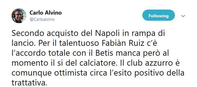 Carlo Alvino su Twitter racconta le ultime notizie sulla trattativa tra Napoli e Betis per Per il talentuoso Fabiàn Ruiz