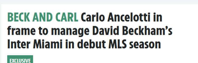 Ancelotti allenerà l'Inter Miami di Beckham . Il the Sun lancia la clamorosa bomba