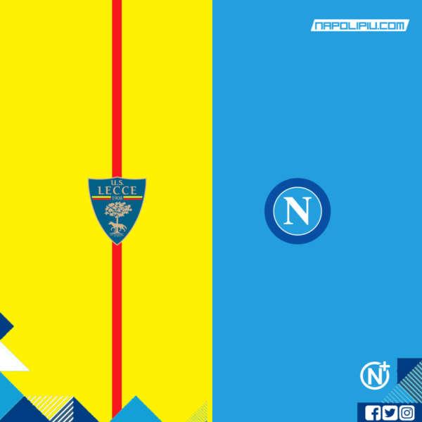 Lecce-Napoli Formazioni ufficiali. Milik con Llorente e Insigne