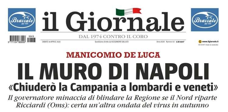 """Il giornale attacca la Campania: """"MANICOMIO DE LUCA SCERIFFO COI SOLDI DEL NORD"""""""